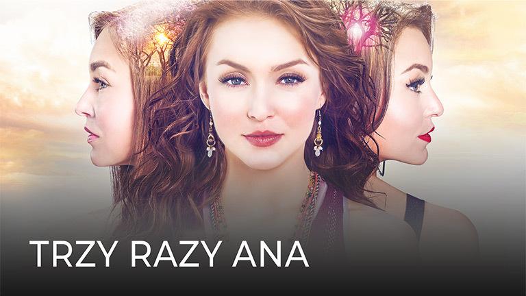 Tres veces Ana - Trzy razy Ana
