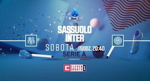 Sassuolo - Inter (zapowiedź)